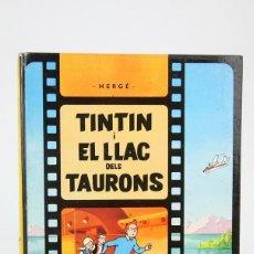 Cómics: CÓMIC DE TAPA DURA EN CATALÁN - TITIN I EL LLAC DELS TAURONS - EDIT. JUVENTUD - AÑO 1977, 2ª EDICIÓN. Lote 127927975