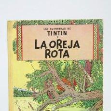 Cómics: CÓMIC DE TAPA DURA - TITIN, LA OREJA ROTA - LOMO DE TELA - EDIT. JUVENTUD - AÑO 1969, 3ª EDICIÓN. Lote 127928255
