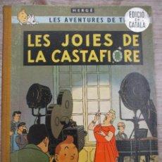 Cómics: TINTIN LES JOIES DE LA CASTAFIORE LOMO DE TELA REIMPRESION 1ª EDICION 1965 CATALAN HERGE. Lote 127955487