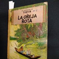 Cómics: LAS AVENTURAS DE TINTIN - LA OREJA ROTA - EDICION 1965 - JUVENTUD. Lote 128328439