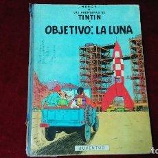 Cómics: TINTÍN OBJETIVO: LA LUNA. QUINTA EDICION DEL 69. Lote 128645003