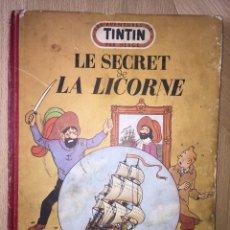 Cómics: TINTÍN B7 LE SECRET DE LA LICORNE. EDICIÓN DEL MEDALLÓN DEL AÑO 1952. Lote 128748496