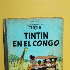 Cómics: COMIC TEBEO - TINTÍN EN EL CONGO 1º EDICIÓN 1968 - EDITORIAL JUVENTUD. Lote 128825527