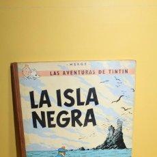 Cómics: TINTÍN - TINTÍN LA ISLA NEGRA 3º EDICION 1969 - EDITORIAL JUVENTUD. Lote 128827143