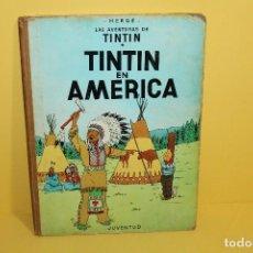 Cómics: TINTÍN - TINTÍN EN AMERICA 2º EDICIÓN 1969 - EDITORIAL JUVENTUD. Lote 128827967