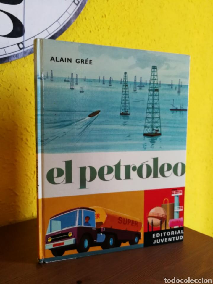 EL PETRÓLEO. COLECCIÓN PANORAMA.ALAIN GRÉE. EDITORIAL JUVENTUD (Tebeos y Comics - Juventud - Otros)
