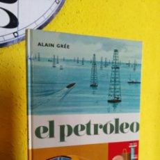 Cómics: EL PETRÓLEO. COLECCIÓN PANORAMA.ALAIN GRÉE. EDITORIAL JUVENTUD. Lote 129172472