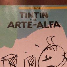 Tintín y el arte-alfa. Hergé. Juventud. Primera edición 1987