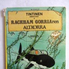 Cómics: HERGÉ - TINTINEN ABENTURAK RACKHAM GORRIAREN ALTXORRA ELKAR 1985 EN EUSKERA.. Lote 130157223