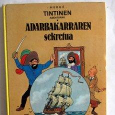 Cómics: HERGÉ - TINTINEN ABENTURAK ADARBAKARRAREK SEKRETUA 1986 EN EUSKERA.. Lote 130196463