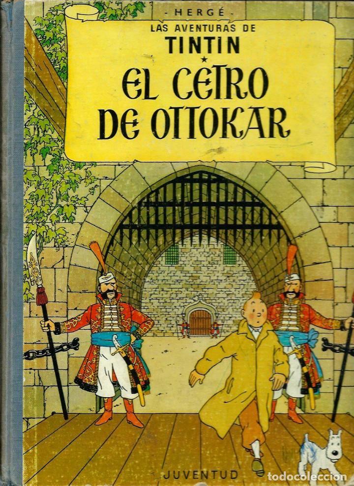 HERGE - TINTIN - EL CETRO DE OTTOKAR - ED. JUVENTUD 1972, 5ª 5 QUINTA EDICION - VER DESCRIPCION (Tebeos y Comics - Juventud - Tintín)
