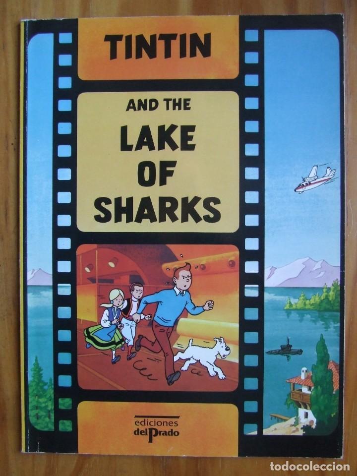 TINTIN AND THE LAKE OF SHARKS - EDICIONES DEL PRADO - TAPA BLANDA (Tebeos y Comics - Juventud - Tintín)
