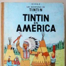 Cómics: TINTÍN - TINTÍN EN AMÉRICA - 3ª EDICIÓN 1972. Lote 130929112