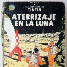 Cómics: TINTÍN - ATERRIZAJE EN LA LUNA - 1970. Lote 130930076