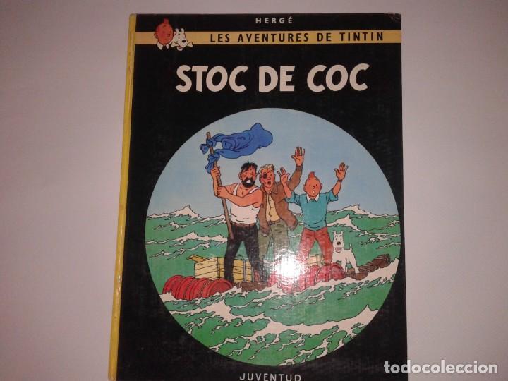 Cómics: LES AVENTURES DE TINTIN, STOC DE COC, 1981, 4ª EDICIO, EN CATALA - Foto 2 - 130949588