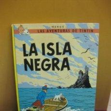 Cómics: HERGE. LAS AVENTURAS DE TINTIN.LA ISLA NEGRA. EDITORIAL JUVENTUD. SEXTA EDICION 1979.. Lote 130977036