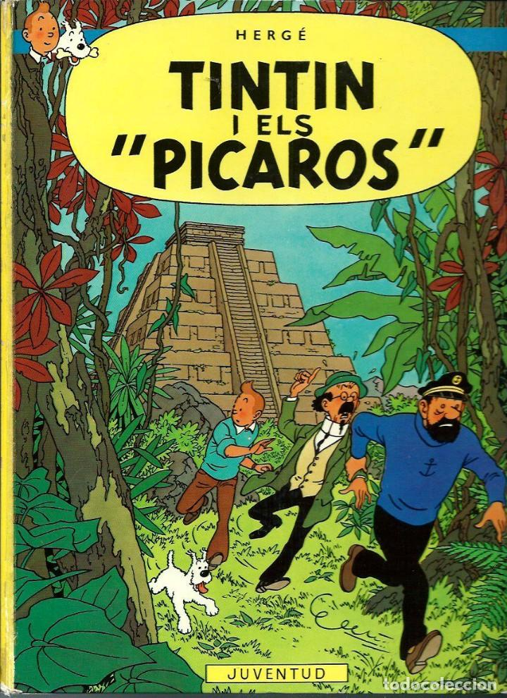 HERGE - LES AVENTURES DE TINTIN - TINTIN I ELS PICAROS - ED JUVENTUD 1982 3ª EDICIO - BASTANT BE (Tebeos y Comics - Juventud - Tintín)