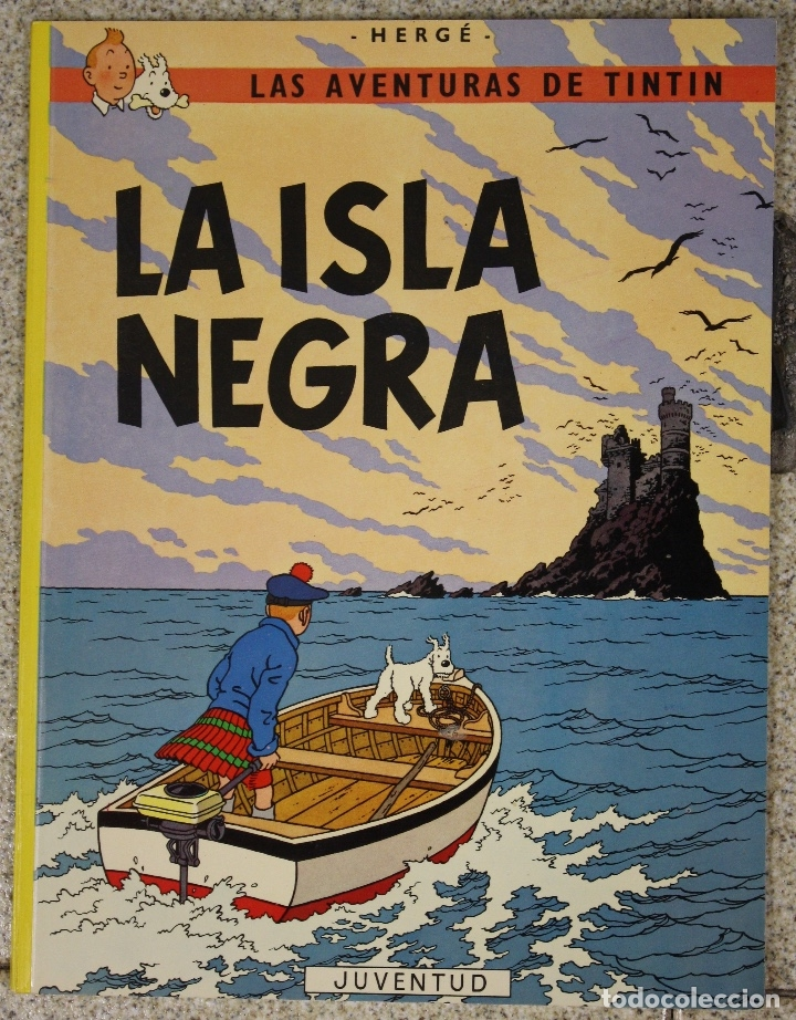 LA ISLA NEGRA. LAS AVENTURAS DE TINTIN. CUARTA EDICION. JUVENTUD 1974 (Tebeos y Comics - Juventud - Tintín)