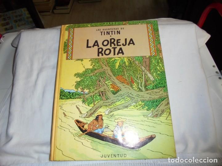 HERGE.LAS AVENTURAS DE TINTIN.LA OREJA ROTA .-JUVENTUD 1969.-3ª EDICION (Tebeos y Comics - Juventud - Tintín)