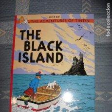 Cómics: TINTIN IDIOMAS - LA ISLA NEGRA - THE BLACK ISLAND - INGLES - EGMONT. Lote 222501365