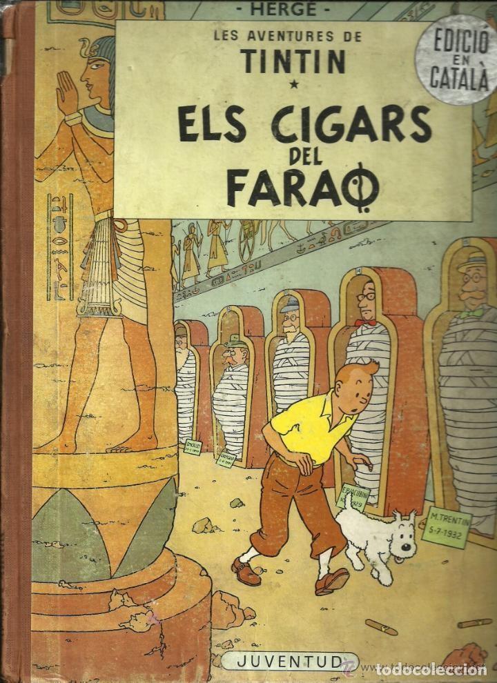 TINTIN. ELS CIGARS DEL FARAÓ - EDITORIAL JUVENTUD - 2ª EDICIÓN EN CATALÁN. LOMO COLOR MARRÓN - 1965 (Tebeos y Comics - Juventud - Yakary)