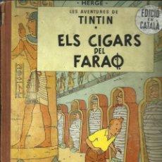 Cómics: TINTIN. ELS CIGARS DEL FARAÓ - EDITORIAL JUVENTUD - 2ª EDICIÓN EN CATALÁN. LOMO COLOR MARRÓN - 1965. Lote 134836002