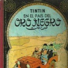 Cómics: LAS AVENTURAS DE TINTÍN - TINTÍN EN EL PAÍS DEL ORO - HERGÉ - 3ª EDICIÓN EN CASTELLANO - 1967. Lote 134836062