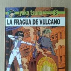 Comics : YOKO TSUNO N°3: LA FRAGUA DE VULCANO, POR ROGER LELOUP. EDITORIAL JUVENTUD, 1992.. Lote 132448957