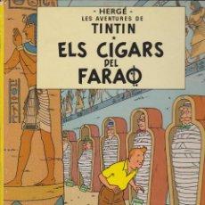 Cómics: TINTIN ELS CIGARS DEL FARAO 6 EDICIÒ 1983. Lote 132718462