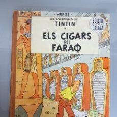 Cómics: TINTIN ELS CIGARS DEL FARAO 1965 CATALA LOMO TELA. Lote 132856639