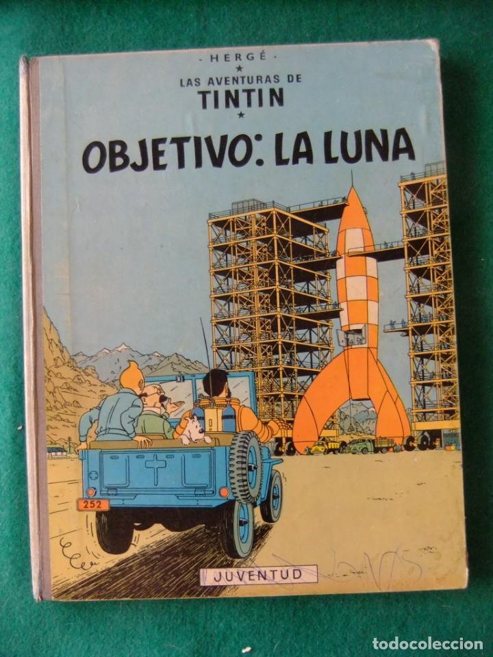 LAS AVENTURAS DE TINTIN OBJETIVO LA LUNA EDITORIAL JUVENTUD 4ª EDICION 1967 (Tebeos y Comics - Juventud - Tintín)