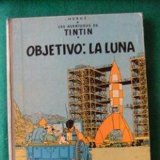 Cómics: LAS AVENTURAS DE TINTIN OBJETIVO LA LUNA EDITORIAL JUVENTUD 4ª EDICION 1967. Lote 132888750
