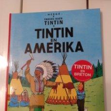Cómics: TINTIN IDIOMAS - TINTIN EN AMERICA- BRETON - TINTIN EN AMERIKA -IDIOMA. Lote 163427149