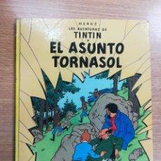 Cómics: TINTIN EL ASUNTO TORNASOL (SEPTIMA EDICION - 1981). Lote 133243630
