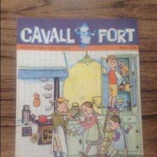 Cómics: CAVALL FORT REVISTA PER A NOIS I NOIES. Lote 133365810