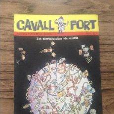Cómics: CAVALL FORT REVISTA PER A NOIS I NOIES. Lote 133365870