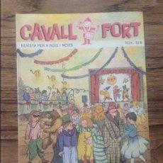 Cómics: CAVALL FORT REVISTA PER A NOIS I NOIES. Lote 133365894