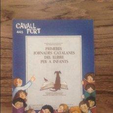 Cómics: CAVALL FORT REVISTA PER A NOIS I NOIES. Lote 133366618