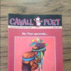Cómics: CAVALL FORT REVISTA PER A NOIS I NOIES. Lote 133366662