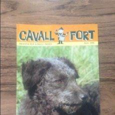 Cómics: CAVALL FORT REVISTA PER A NOIS I NOIES. Lote 133366714