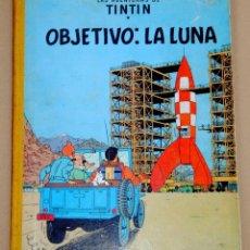 Cómics: OBJETIVO LA LUNA LAS AVENTURAS DE TINTIN. Lote 133407110