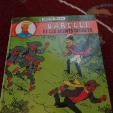 Cómics: BARELLI Y LOS AGENTES SECRETOS FRANCES. Lote 133482966