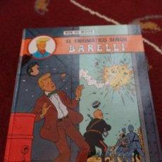 Cómics: BARELLI EL ENIGMÁTICO SEÑOR BARELLI BOB DE MOOR. Lote 133483046