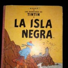 Cómics: TINTIN LA ISLA NEGRA 1ª PRIMERA EDICIÓN 1961. EDITORIAL JUVENTUD. MUY DIFÍCIL.. Lote 133617250