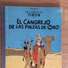 Cómics: TINTÍN - CANGREJO PINZAS DE ORO - TERCERA EDICIÓN 1968. Lote 133746555