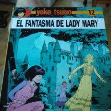Cómics: YOKO TSUNO. EL FANTASMA DE LADY MARY. JUVENTUD. TAPA DURA. Lote 134018605