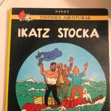 Cómics: TINTIN. IKATZ STOCKA. STOCK DE COQUE. 1ª PRIMERA EDICION EUSKERA, VASCO. ELKAR 1986. Lote 134236534