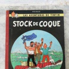 Cómics: LAS AVENTURAS DE TINTIN. STOCK DE COQUE. EDT JOVENTUD. 1°EDC. DECIEMBRE 1962. Lote 135008682