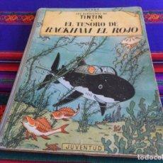Cómics: TINTIN EL TESORO DE RACKHAM EL ROJO. 1ª PRIMERA EDICIÓN. JUVENTUD 1960. DIFÍCIL.. Lote 135127366