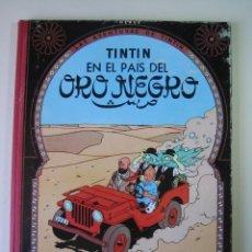 Cómics: TINTIN 2ª EDICIÓN (1958, JUVENTUD) 14 · 1965 · TINTIN EN EL PAIS DEL ORO NEGRO. Lote 135345906
